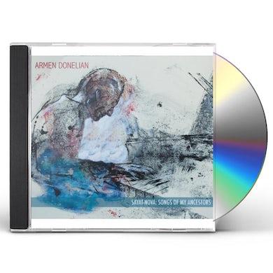 SAYAT-NOVA: SONGS OF MY ANCESTORS CD
