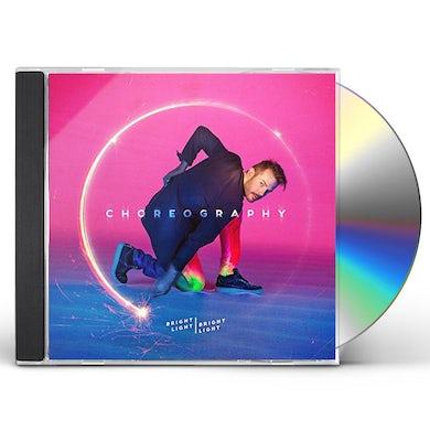 Bright Light Bright Light CHOREOGRAPHY CD