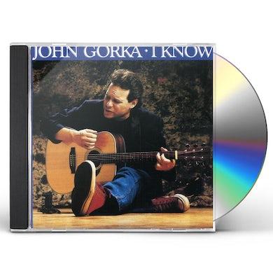 John Gorka I KNOW CD