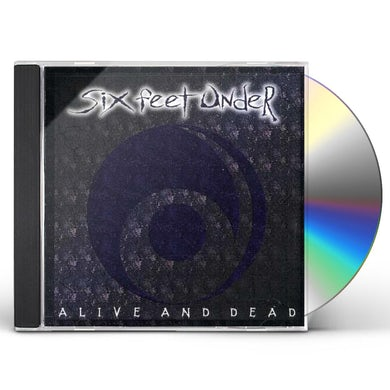 Six Feet Under ALIVE & DEAD CD