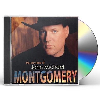 VERY BEST OF JOHN MICHAEL MONTGOMERY CD
