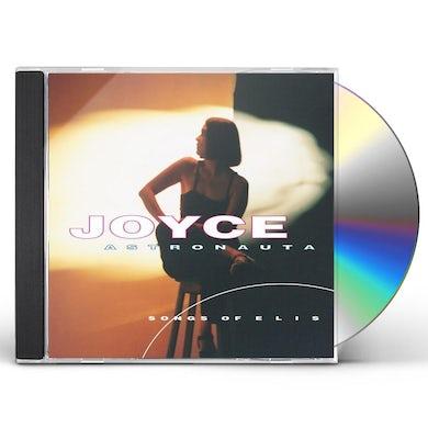 Joyce ASTRONAUTS: SONGS OF ELIS CD