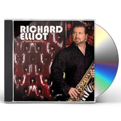 Richard Elliot ROCK STEADY CD