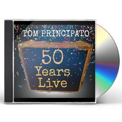 Tom Principato 50 Years Live CD