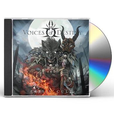 Voices Of Destiny CRISIS CULT CD