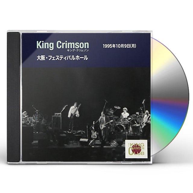 King Crimson COLLECTOR'S CLUB: 1995.10.9 OSAKA FESTIVAL HALL CD