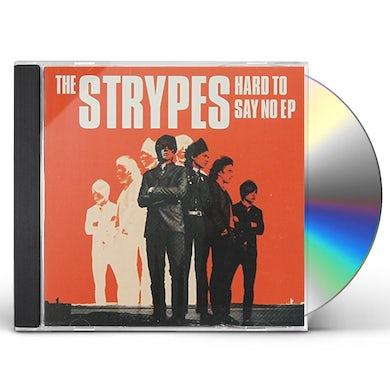 Strypes HARD TO SAY NO EP CD