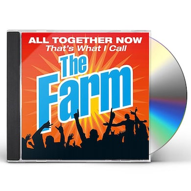 Farm ALL TOGETHER NOW THAT'S WHAT I CALL CD