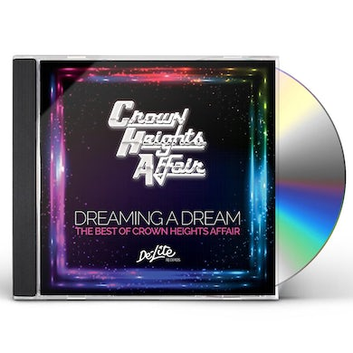 DREAMING A DREAM: B.O. CROWN HEIGHTS AFFAIR CD