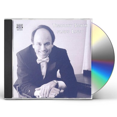 Timothy Smith PLAYS LISZT CD