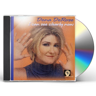Dena DeRose I CAN SEE CLEARLY NOW CD
