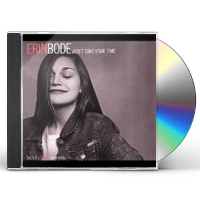 Erin Bode DON'T TAKE YOUR TIME CD