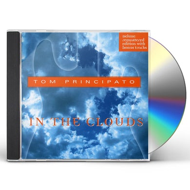Tom Principato IN THE CLOUDS CD
