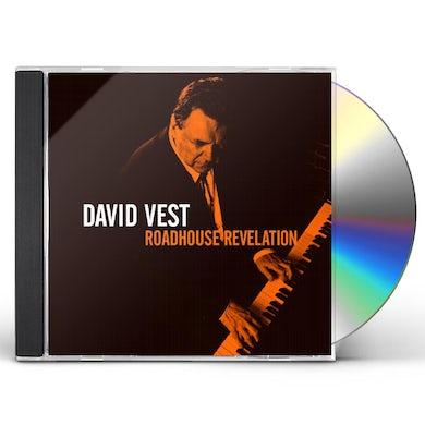 David Vest ROADHOUSE REVELATION CD
