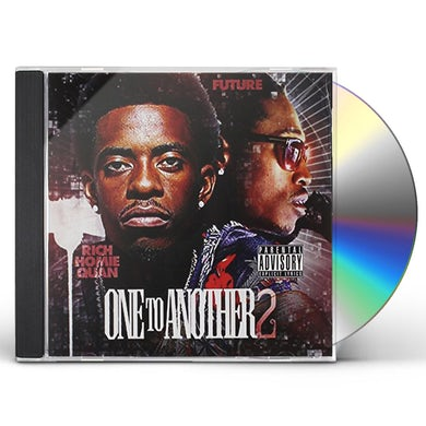 Rich Homie Quan ONE TO ANOTHER 2 CD