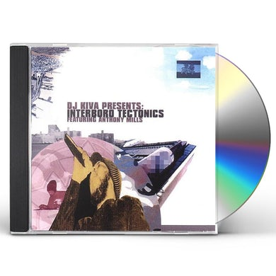 DJ Kiva INTERBORO TECTONICS CD