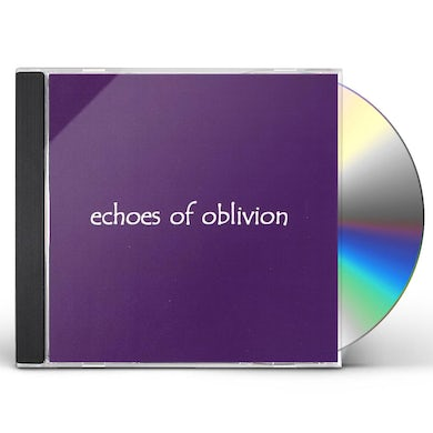 ECHOES OF OBLIVION CD