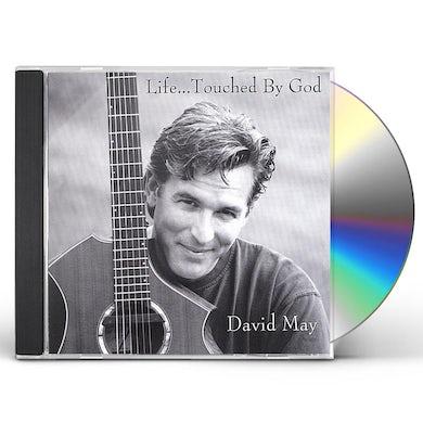 David May LIFETOUCHED BY GOD CD