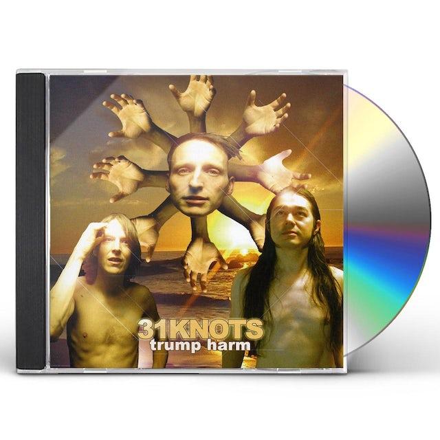 31Knots TRUMP HARM CD