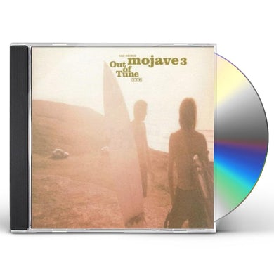 Mojave 3 OUT OF TUNE CD