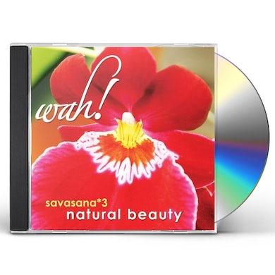 Wah SAVASANA 3 NATURAL BEAUTY CD