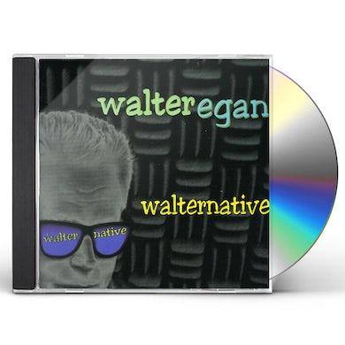 Walter Egan WALTERNATIVE CD