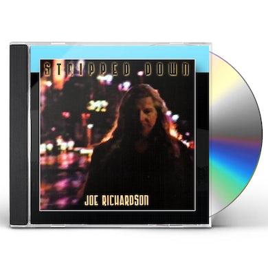 Joe Richardson STRIPPED DOWN CD