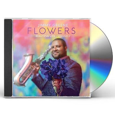 Jimmy Greene FLOWERS: BEAUTIFUL LIFE 2 CD
