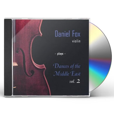 Daniel Fox VIOLIN PLAYS DANCES OF THE MIDDL 2 CD