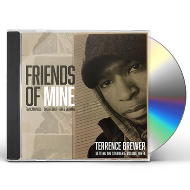 Terrence Brewer FRIENDS OF MINE CD