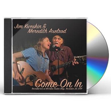 Jim Kweskin COME ON IN CD