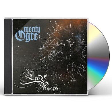 Meaty Ogre LEO VS PISCES CD