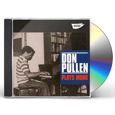 Don Pullen PLAYS MONK CD