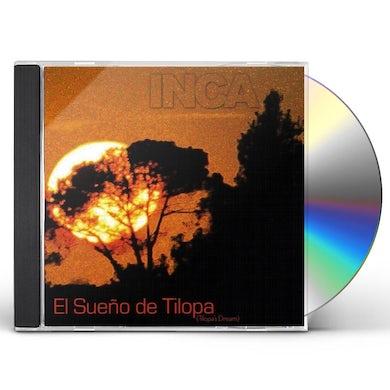 Inca The Peruvian Ensemble EL SUEO DE TILOPA CD