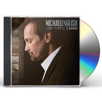 Michael English SOME PEOPLE CHANGE CD