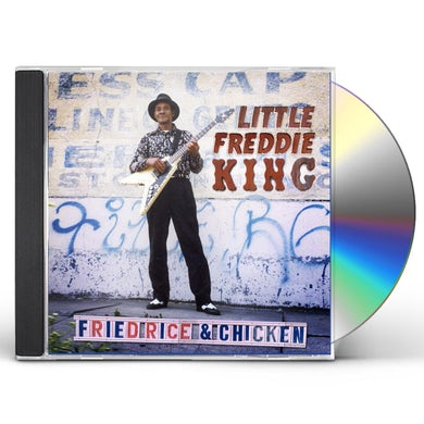 Little Freddie King Fried Rice & Chicken CD
