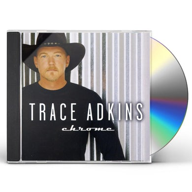 Trace Adkins CHROME CD