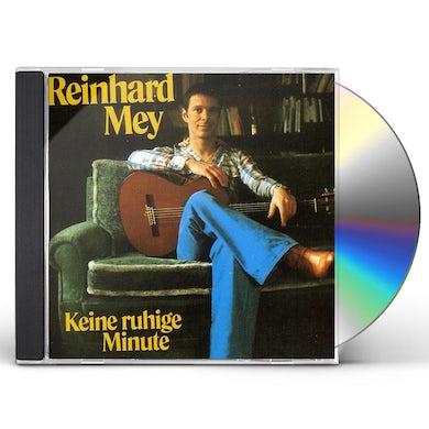 Reinhard Mey KEINE RUHIGE MINUTE CD
