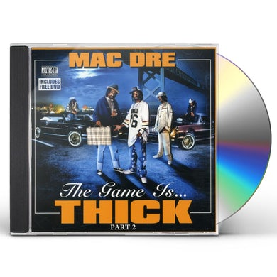 Mac Dre GAME IS THICK 2 CD