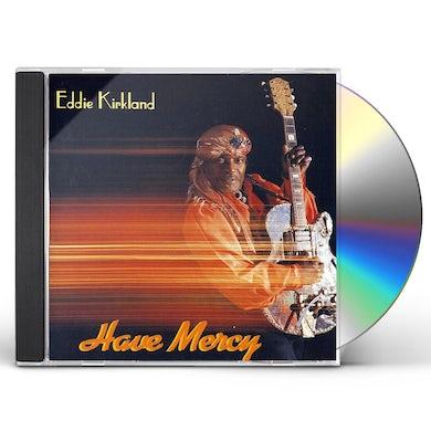 Eddie Kirkland HAVE MERCY CD