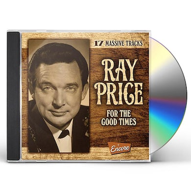 Ray Price FOR THE GOOD TIMES CD