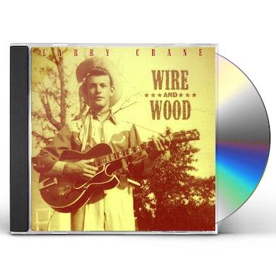 Larry Crane WIRE & WOOD CD
