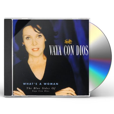VAYA CON DIOS WHAT'S A WOMAN (BEL) CD