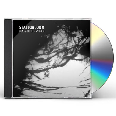 Statiqbloom Beneath The Whelm CD