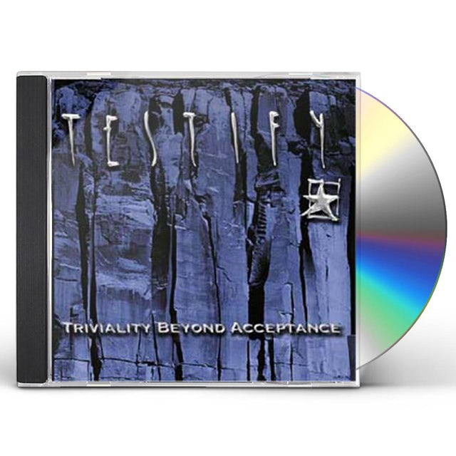 Testify TRIVIALITY BEYOND ACCEPTANCE CD
