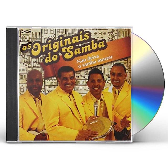 Os Originais Do Samba NAO DEIXE O SAMBA MORRER CD