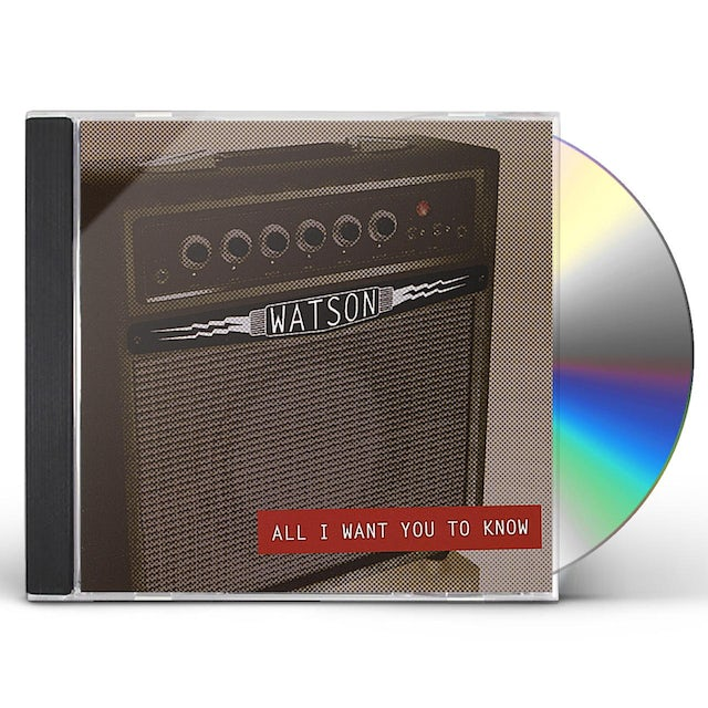 Watson ALL I WANT YOU TO KNOW CD