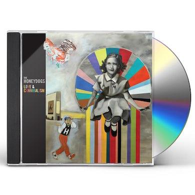 Honeydogs LOVE & CANNIBALISM CD