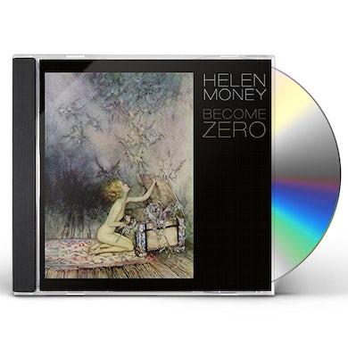Helen Money BECOME ZERO CD