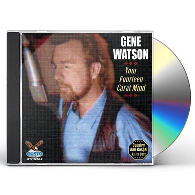 Gene Watson YOUR FOURTEEN CARAT MIND CD